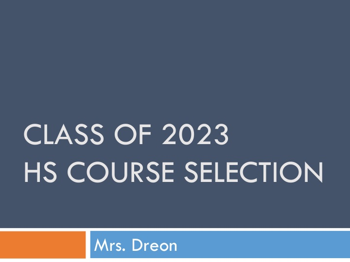 class of 2023 hs course selection n.