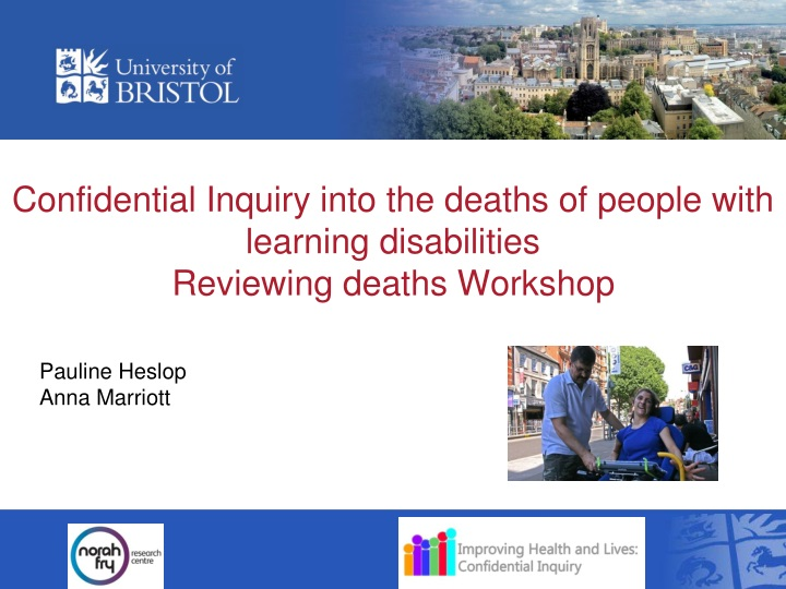 confidential inquiry into the deaths of people with learning disabilities reviewing deaths workshop n.