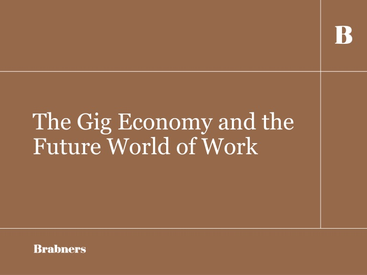 the gig economy and the future world of work n.