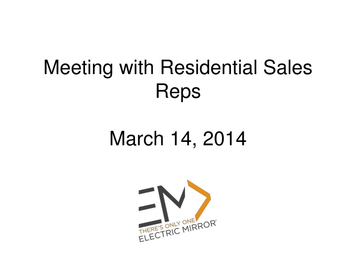 meeting with residential sales reps march 14 2014 n.