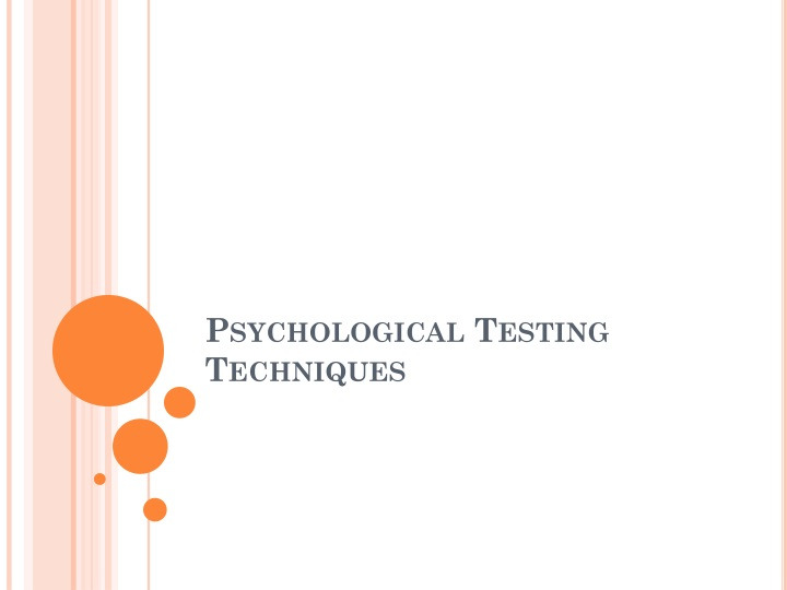 psychological testing techniques n.