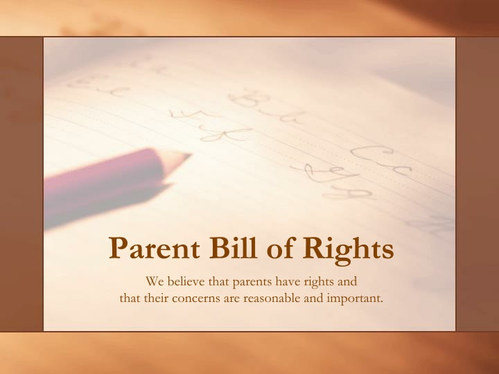 parent bill of rights n.