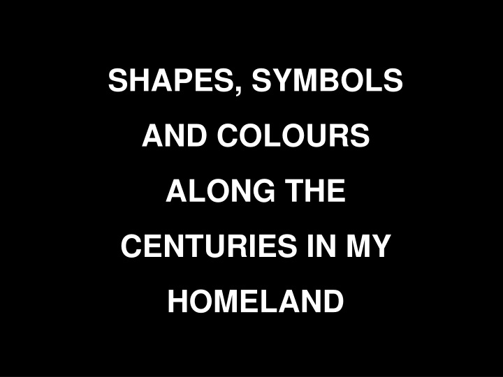shapes symbols and colours along the centuries n.