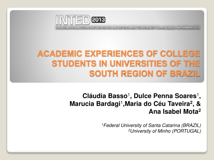 academic experiences of college students in universities of the south region of brazil n.