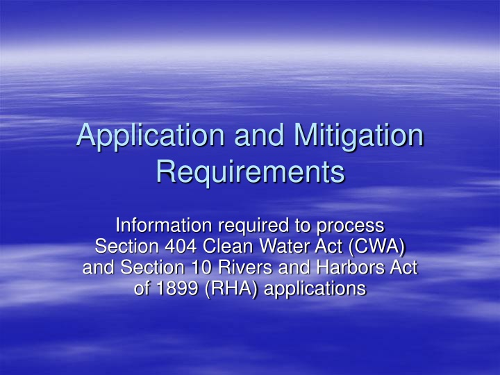 application and mitigation requirements n.