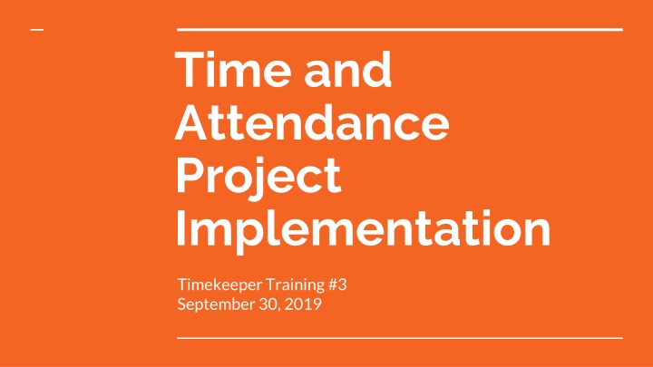 time and attendance project implementation n.
