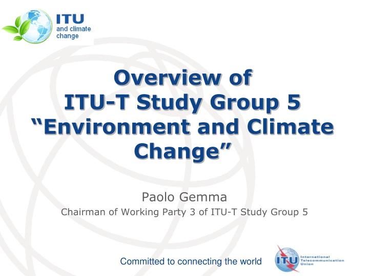 paolo gemma chairman of working party 3 of itu t study group 5 n.