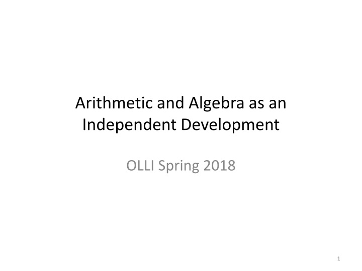 arithmetic and algebra as an independent development n.