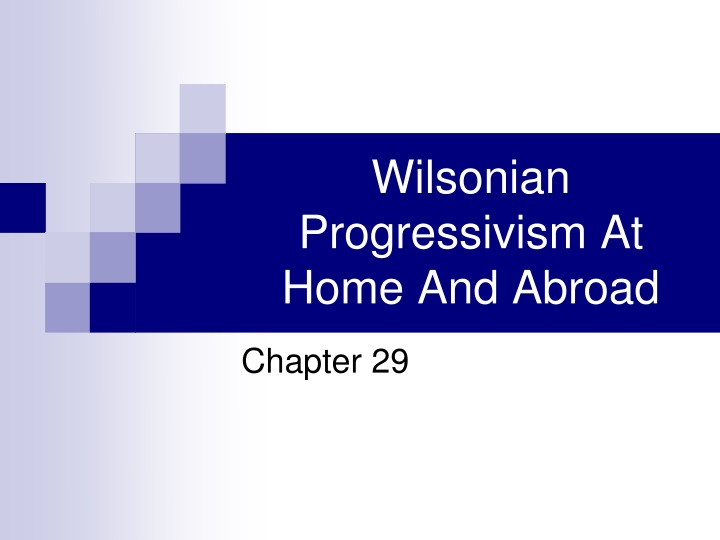 wilsonian progressivism at home and abroad n.
