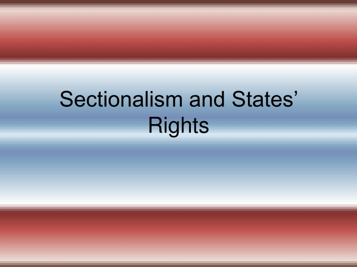 sectionalism and states rights n.