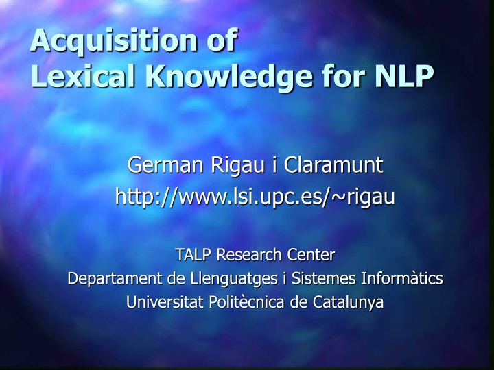 acquisition of lexical knowledge for nlp n.