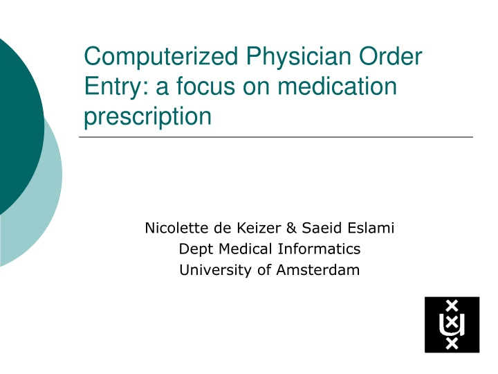 computerized physician order entry a focus on medication prescription n.