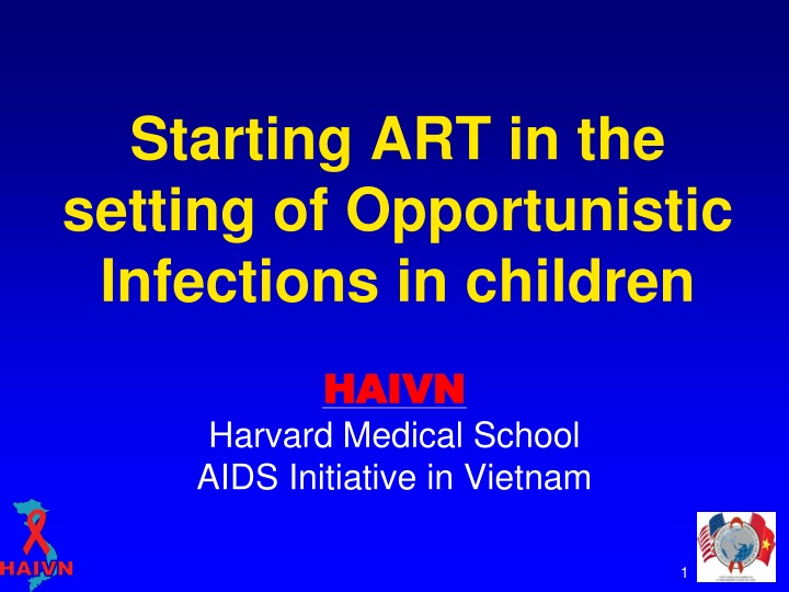 starting art in the setting of opportunistic infections in children n.