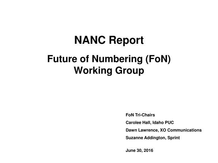 nanc report future of numbering fon working group n.