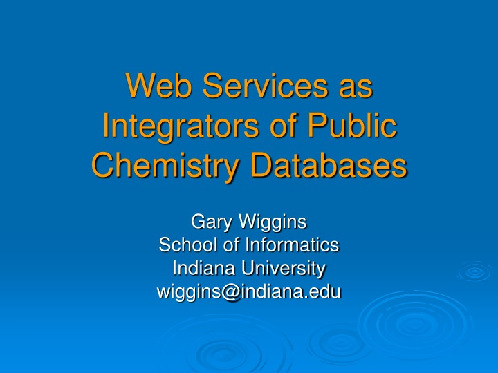 web services as integrators of public chemistry databases n.
