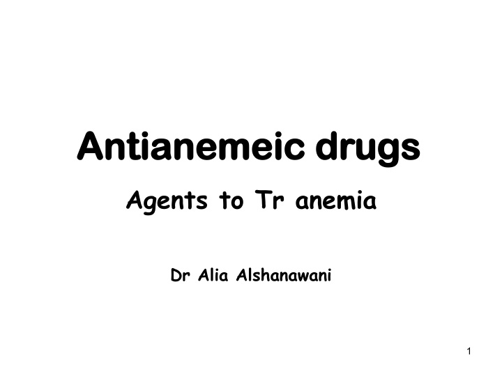 antianemeic drugs n.