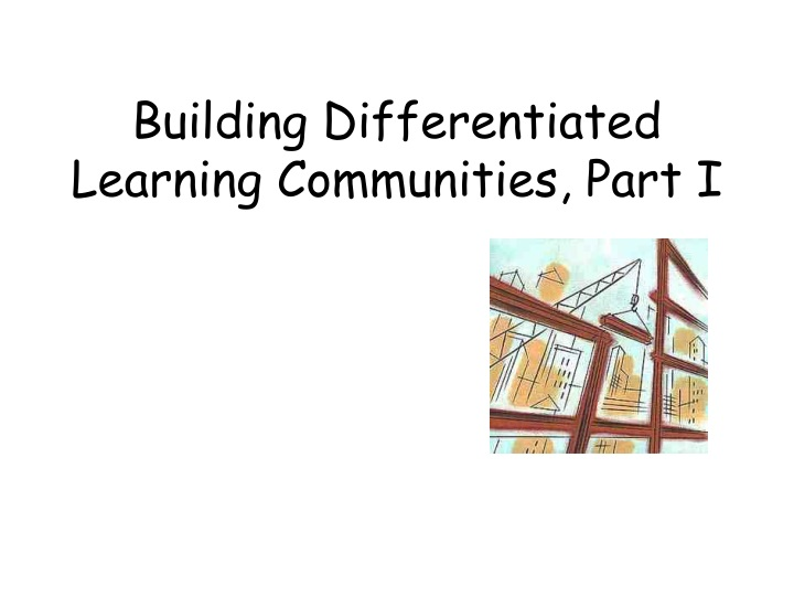 building differentiated learning communities part i n.