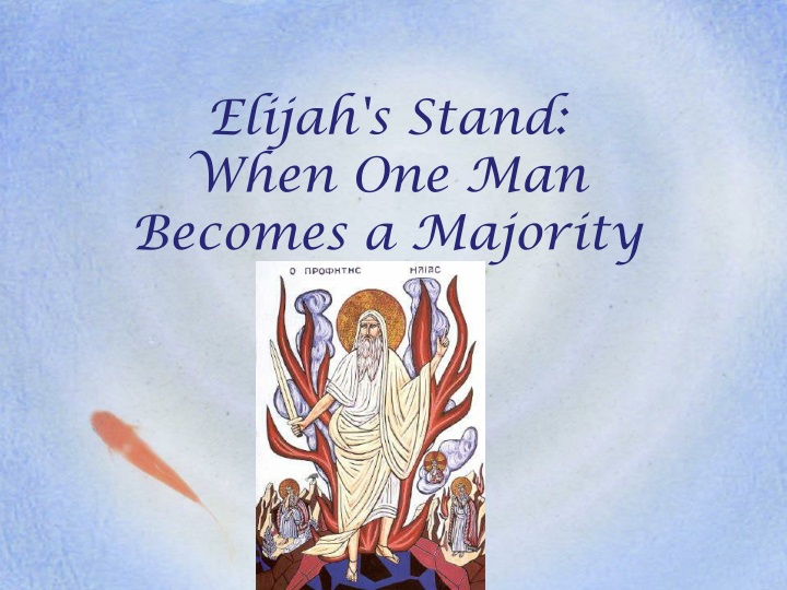 elijah s stand when one man becomes a majority n.