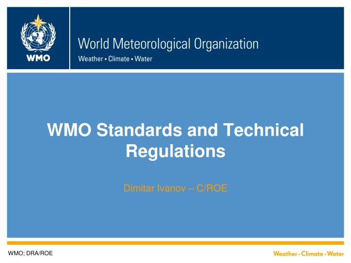wmo standards and technical regulations dimitar ivanov c roe n.