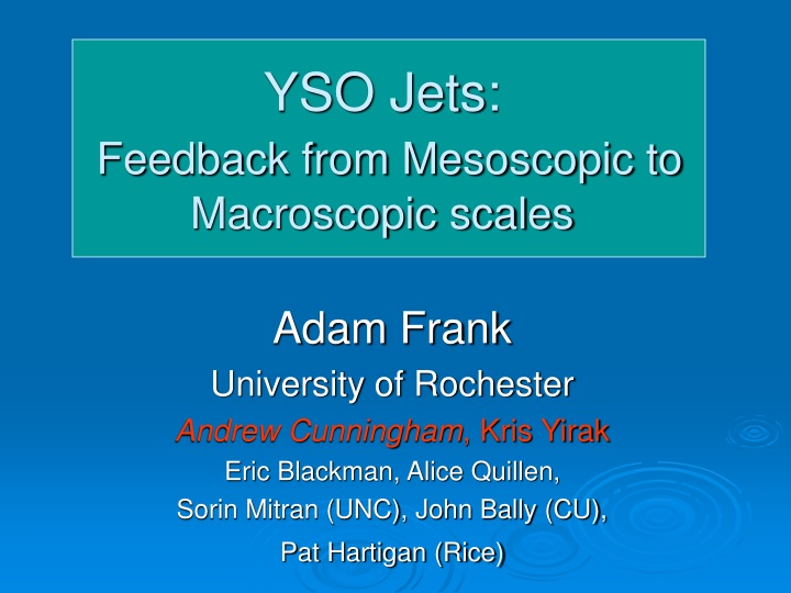 yso jets feedback from mesoscopic to macroscopic scales n.