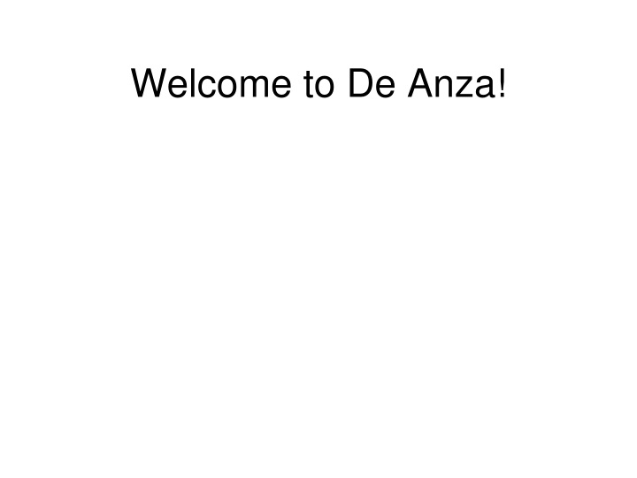 welcome to de anza n.