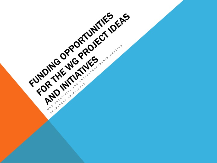 funding opportunities for the wg project ideas and initiatives n.