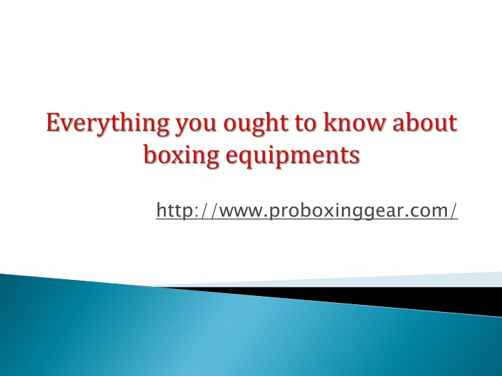 everything you ought to know about boxing equipments n.