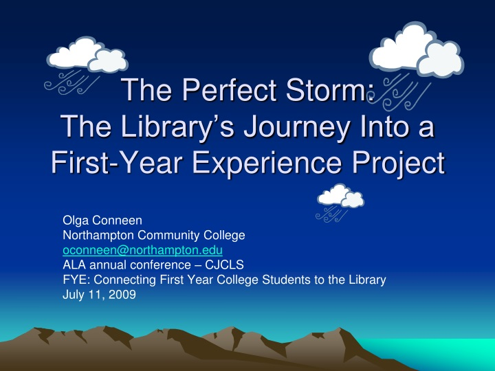 the perfect storm the library s journey into a first year experience project n.
