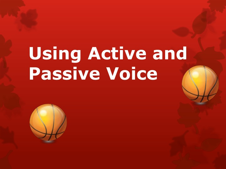 using active and passive voice n.