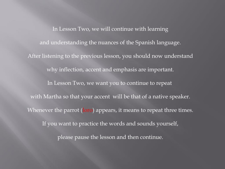 in lesson two we will continue with learning n.