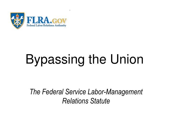bypassing the union n.