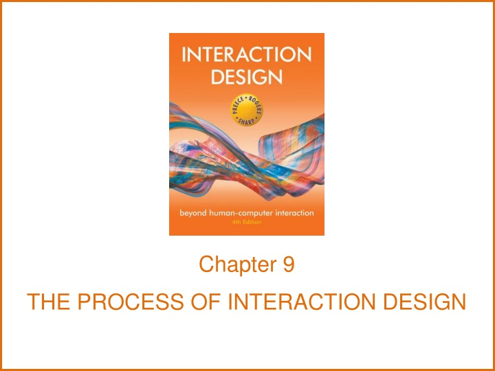 chapter 9 the process of interaction design n.