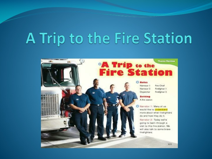 a trip to the fire station n.