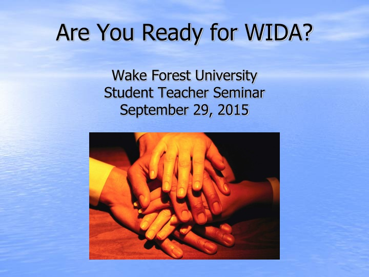 are you ready for wida n.