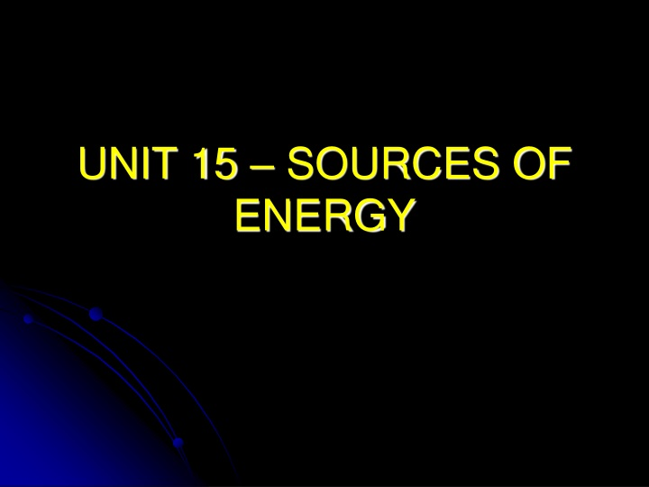 unit 15 sources of energy n.