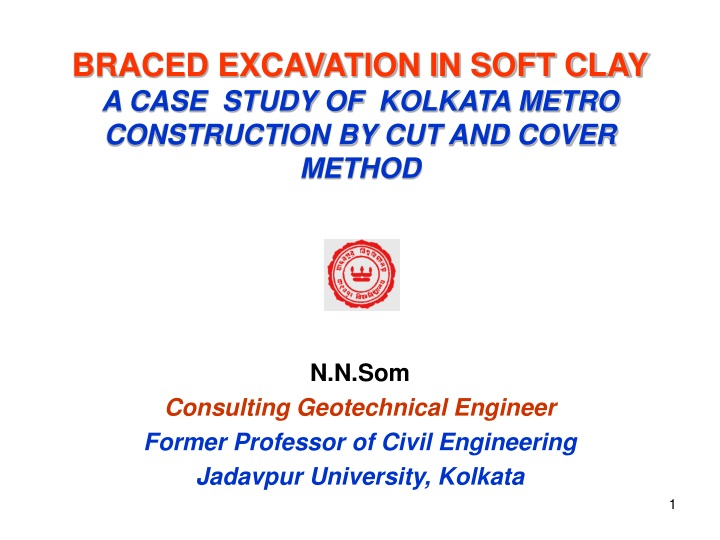 braced excavation in soft clay a case study of kolkata metro construction by cut and cover method n.