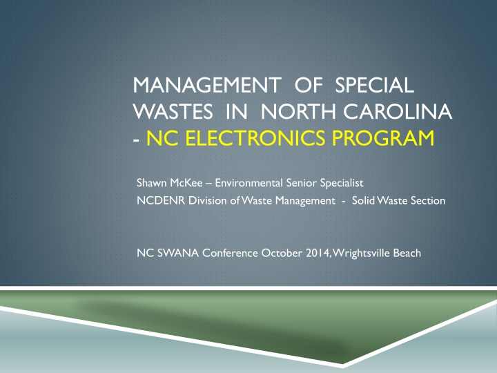 management of special wastes in north carolina nc electronics program n.