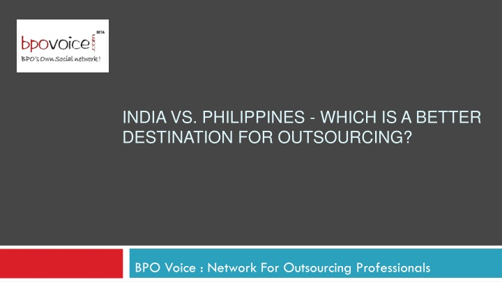 india vs philippines which is a better destination for outsourcing n.
