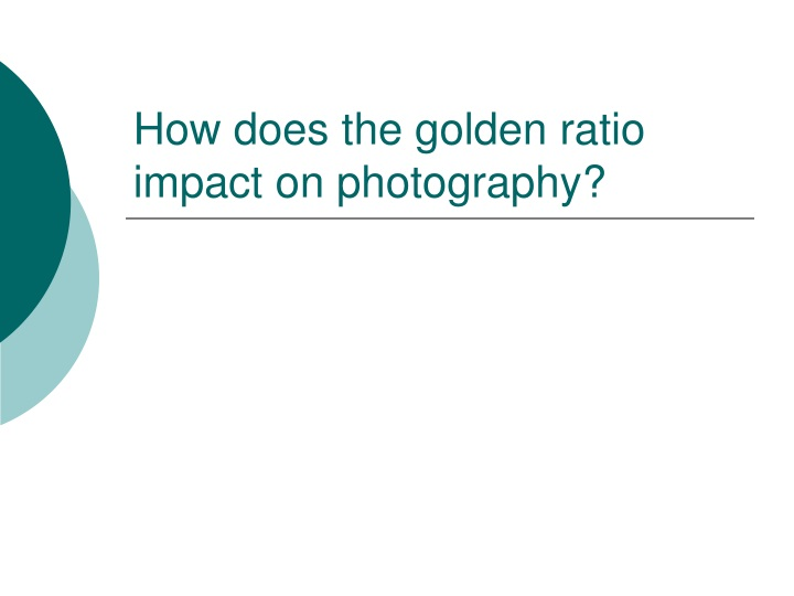 how does the golden ratio impact on photography n.