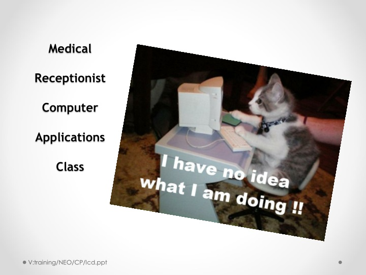 medical receptionist computer applications class n.