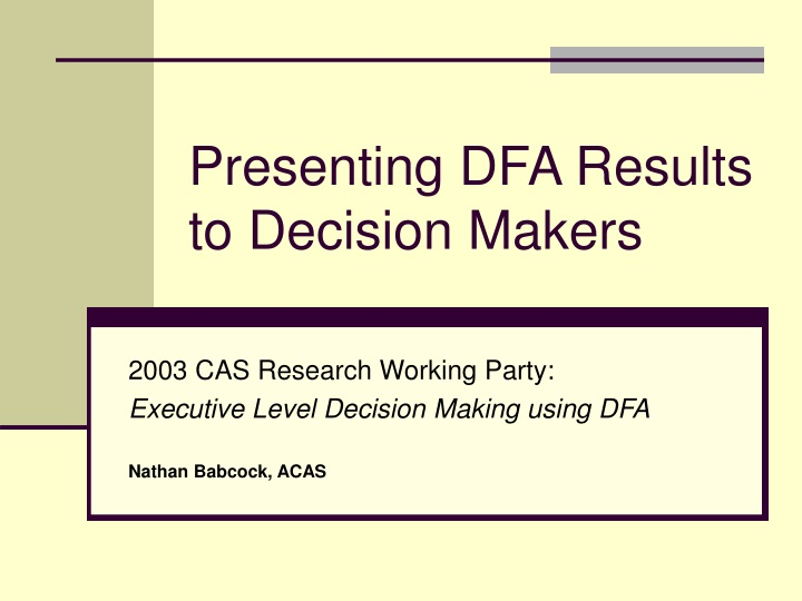 presenting dfa results to decision makers n.