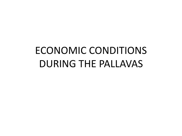 economic conditions during the pallavas n.