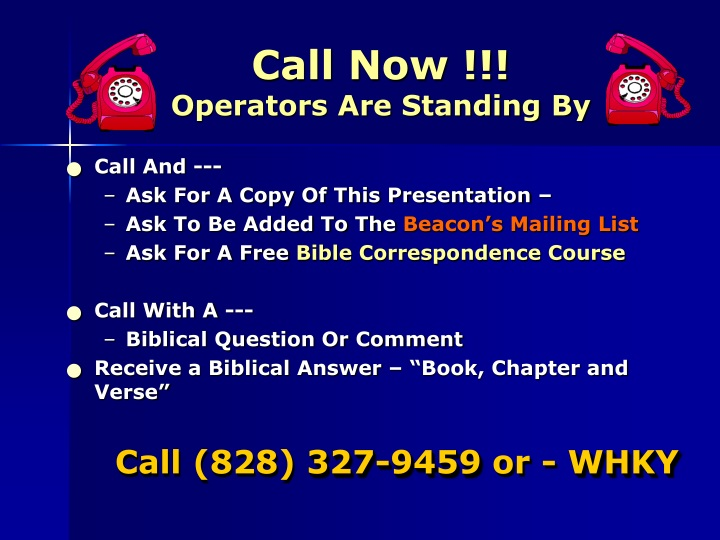 call now operators are standing by n.