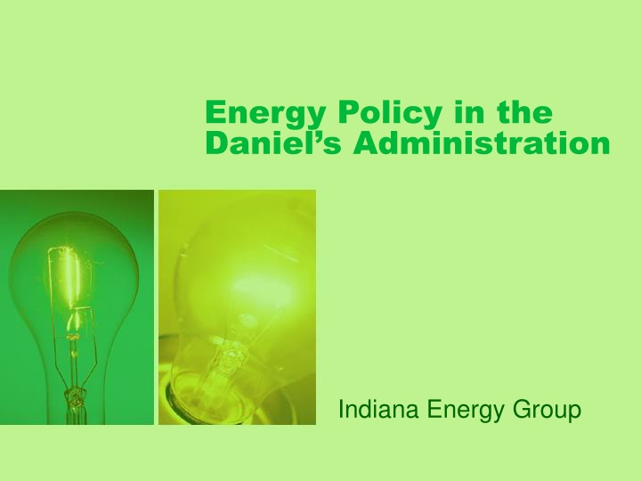 energy policy in the daniel s administration n.