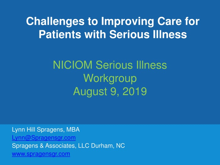 challenges to improving care for patients with serious illness n.