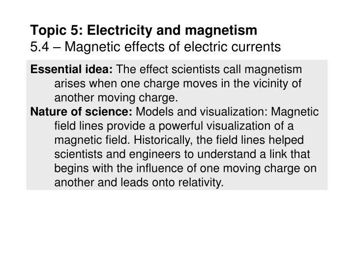 topic 5 electricity and magnetism 5 4 magnetic effects of electric currents n.