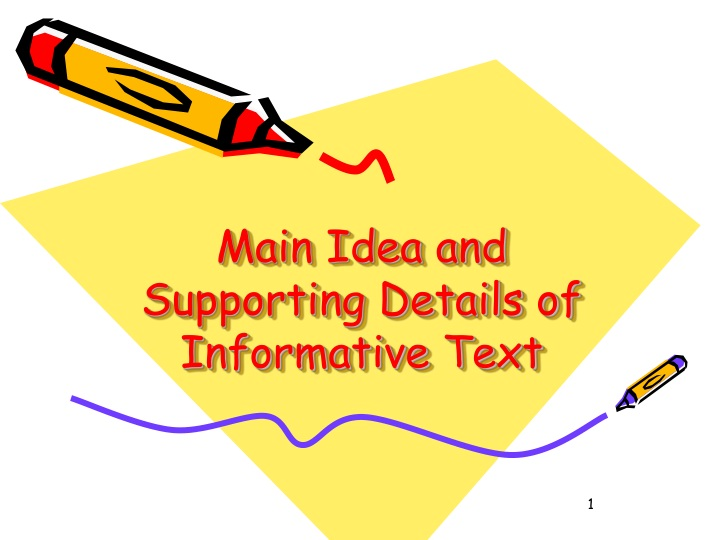 main idea and supporting details of informative text n.
