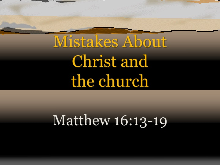mistakes about christ and the church n.