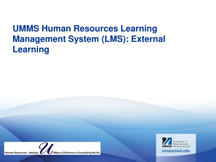 umms human resources learning management system lms external learning n.