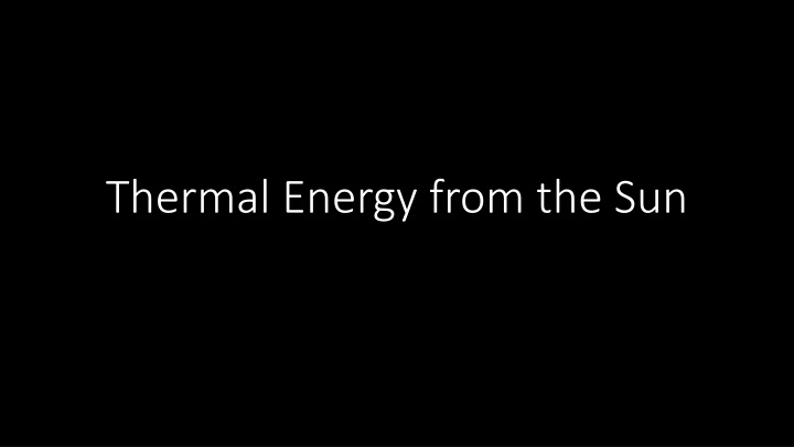 thermal energy from the sun n.